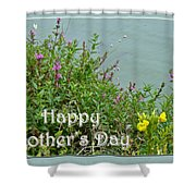 Mother's Day - Wildflowers By The Pond Shower Curtain