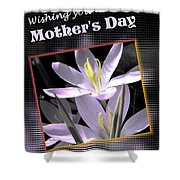 Mothers Day Wish Shower Curtain