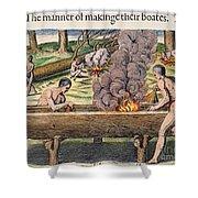 Native Americans: Canoe, 1590 Shower Curtain