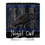 Night Owl Poster - Digital Art Shower Curtain