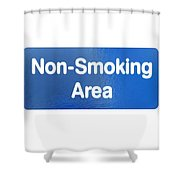 Non Smoking Area Shower Curtain