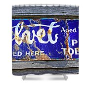 Old Pipe Tobacco Sign On Barn Wood Shower Curtain