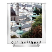 Old Salzburg Poster Shower Curtain