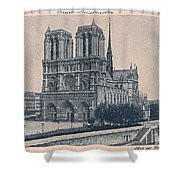 Paris - Notre Dame Shower Curtain