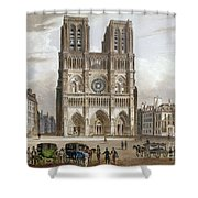 Paris: Notre Dame, C1820s Shower Curtain