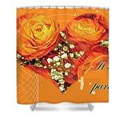 Party Invitation - Orange Roses Shower Curtain