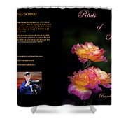 Petals Of Praise Books By Randall Branham Shower Curtain
