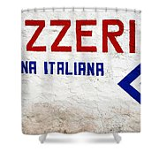 Pizzeria Advertising Sign Shower Curtain