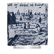 Plague, 1665 Shower Curtain