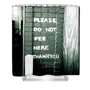 Please Do Not Pee Here Thank You Shower Curtain