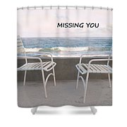 Poster Missing You Shower Curtain