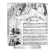 Presidents Hymn, 1863 Shower Curtain