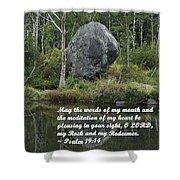 Psalm 19 V14a Shower Curtain