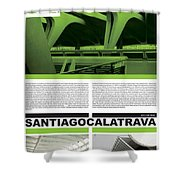 Santiago Calatrava Poster Shower Curtain