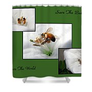 Save The Bees Save The World Shower Curtain