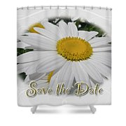 Save The Date Greeting Card - White Daisy Wildflower Shower Curtain