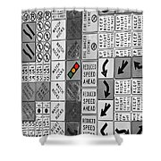 Signs Black And White Shower Curtain
