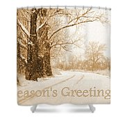 Soft Sepia Season's Greetings Card Shower Curtain by Carol Groenen
