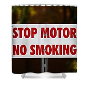 Stop Motor No Smiking Shower Curtain