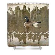 Sympathy Greeting Card - Canada Goose Shower Curtain