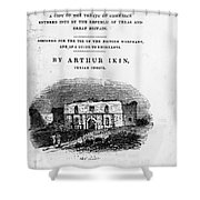 Texas: Guidebook, 1841 Shower Curtain