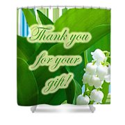 Thank You For The Gift Greeting Card - Lily Of The Valley Shower Curtain
