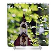 The First Tweetaterian Church Shower Curtain