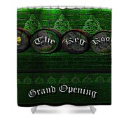 The Keg Room Grand Opening Version 3 Shower Curtain