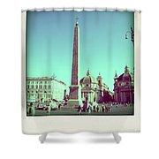 The Piazza Del Popolo. Rome Shower Curtain