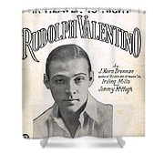 There's A New Star In Heaven Tonight Rudolph Valentino Shower Curtain