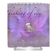 Thinking Of You Greeting Card - Rose Of Sharon Shower Curtain
