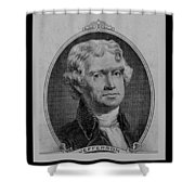 Thomas Jefferson In Black And White Shower Curtain