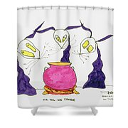 Tis Toil And Trouble Shower Curtain