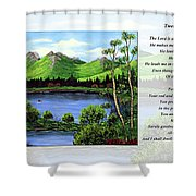 Twin Ponds And 23 Psalm On White Shower Curtain