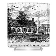 Van Buren: Birthplace Shower Curtain