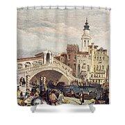 Venice: Rialto, 1833 Shower Curtain