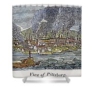 View Of Pittsburgh, 1836 Shower Curtain by Granger