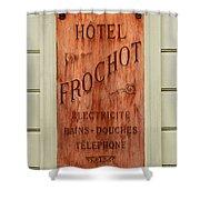 Vintage Hotel Sign 3 Shower Curtain