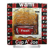 Warm Cup Of Joe Original Painting Madart Shower Curtain by Megan Duncanson