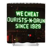 We Cheat Drunks Since 1929 Shower Curtain