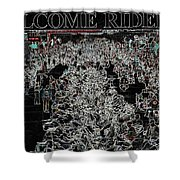 Welcome Riders Shower Curtain