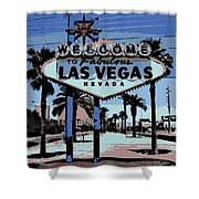 Welcome To Vegas  Shower Curtain