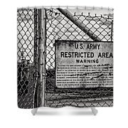 You Have Been Warned Shower Curtain