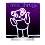 Free Shrugs  Shower Curtain