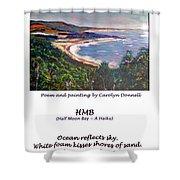 Half Moon Bay - A Haiku Shower Curtain