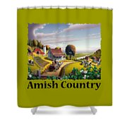 Amish Country T Shirt - Appalachian Blackberry Patch Country Farm Landscape Shower Curtain