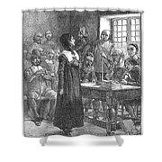 Anne Hutchinson (1591-1643) Shower Curtain
