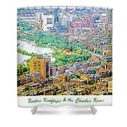 Boston Rooftops And The Charles River Shower Curtain