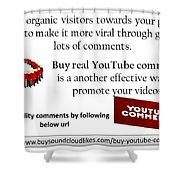 Buy Youtube Comments Shower Curtain
