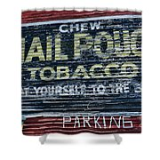 Chew Mail Pouch Tobacco Ad Shower Curtain